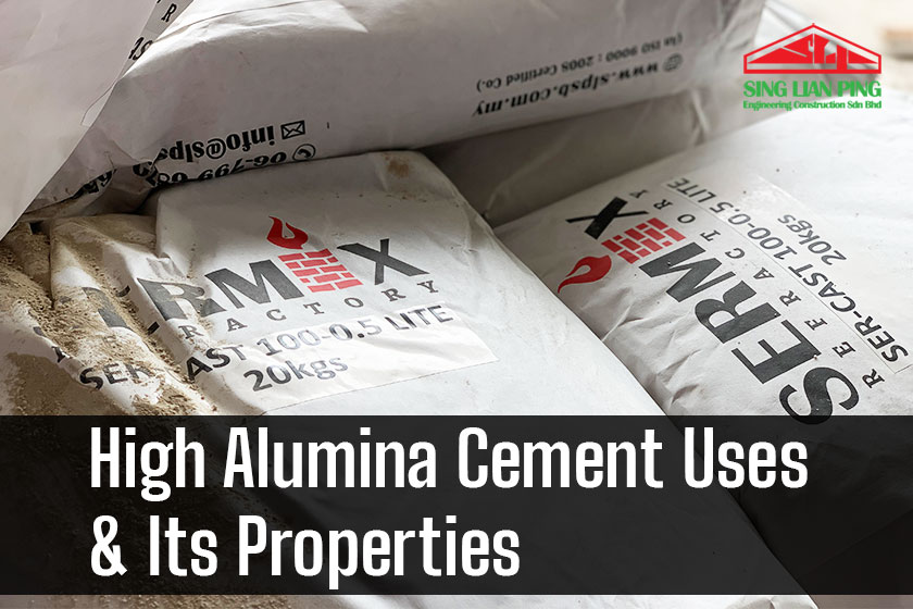 High Alumina Cement Uses & Its Properties