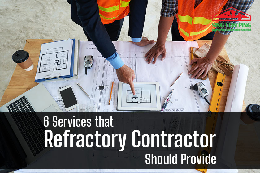 6 Services that a Refractory Contractor Should Provide
