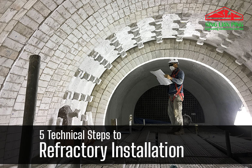 5 Technical Steps to Refractory Installation